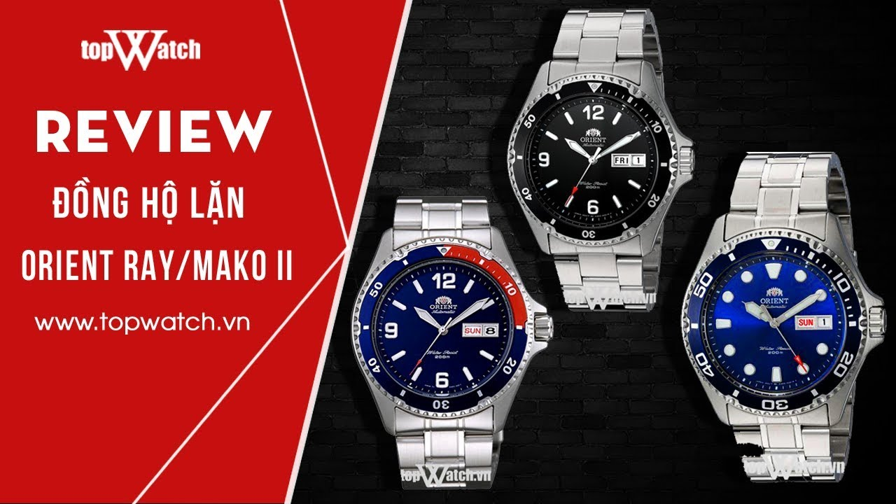 REVIEW đồng hồ lặn Orient RAY/MAKO II (Orient Diver Watch)